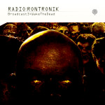 Radio: Rontronik: Broadcast 3: WakeTheDead