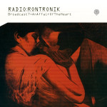 Radio Rontronik Broadcast 7: An Affair Of The Heart