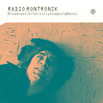 Radio:Rontronik Broadcast 11 (Strictly Snapping Necks)