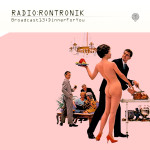 Radio Rontronik: Broadcast 13 Dinner For You