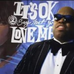 Cee-Lo Green It's Ok
